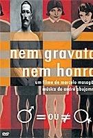 Nem Gravata, Nem Honra - Poster / Capa / Cartaz - Oficial 1