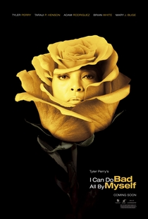 I Can Do Bad All by Myself - Poster / Capa / Cartaz - Oficial 2