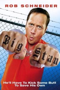 Big Stan: Arrebentando na Prisão - Poster / Capa / Cartaz - Oficial 2