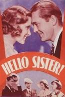 Alô, Belezas!  (Hello, Sister!)
