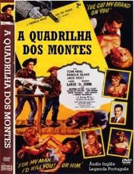 A Quadrilha dos Montes - Poster / Capa / Cartaz - Oficial 1