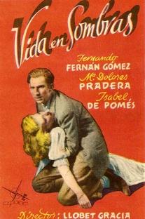 Vida en Sombras - Poster / Capa / Cartaz - Oficial 1