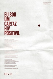 Eu Sou Um Cartaz HIV Positivo - Poster / Capa / Cartaz - Oficial 1