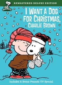 Eu Quero um Cachorro para o Natal, Charlie Brown - Poster / Capa / Cartaz - Oficial 1