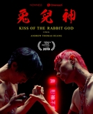 Kiss of the Rabbit God (Kiss of the Rabbit God)
