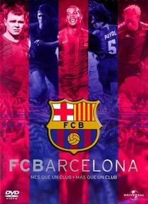 FC Barcelona Mais Que Um Clube - Poster / Capa / Cartaz - Oficial 1