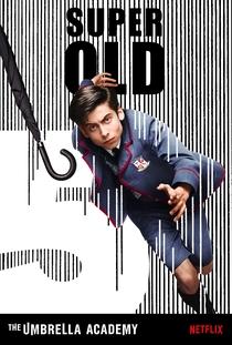The Umbrella Academy (1ª Temporada) - Poster / Capa / Cartaz - Oficial 7