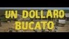 One Silver Dollar - Trailer