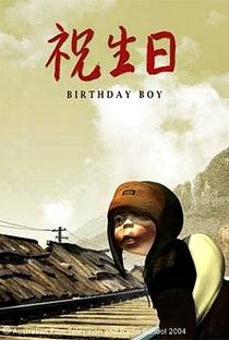 Birthday Boy - Poster / Capa / Cartaz - Oficial 2