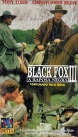 A Raposa Negra III - Torturado pelo Ódio (Black Fox: Good Men and Bad)