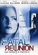 Reencontro Fatal (Fatal Reunion)