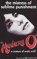 Madame O (Zoku akutokui: Joi-hen)