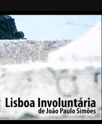Lisboa Involuntária - Poster / Capa / Cartaz - Oficial 1
