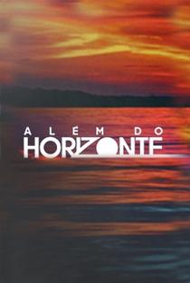 Além do Horizonte - Poster / Capa / Cartaz - Oficial 1