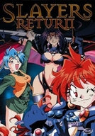 Slayers Return (Slayers Return)