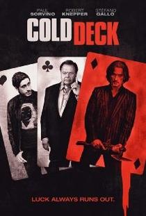 Cold Deck - Poster / Capa / Cartaz - Oficial 1