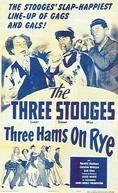 Esses três são uma peça (Three hams on rye)