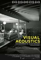 Julius Shulman - Fotógrafo da Arquitetura Moderna (Visual Acoustics)