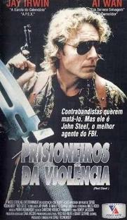 Prisioneiros da Violência - Poster / Capa / Cartaz - Oficial 1