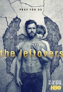 The Leftovers (3ª Temporada) - Poster / Capa / Cartaz - Oficial 1