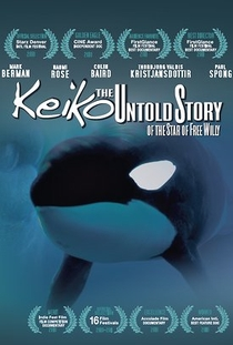 Keiko The Untold Story of The Star of Free Willy - Poster / Capa / Cartaz - Oficial 1