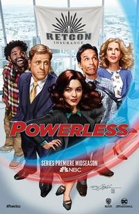 Powerless (1ª Temporada) - Poster / Capa / Cartaz - Oficial 1