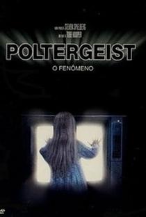 Poltergeist: O Fenômeno - Poster / Capa / Cartaz - Oficial 2