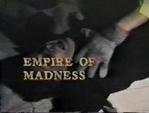 Empire of Madness - Poster / Capa / Cartaz - Oficial 1