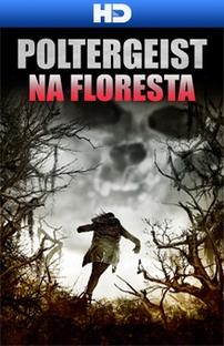 American Poltergeist - Na Floresta de Borley - Poster / Capa / Cartaz - Oficial 2