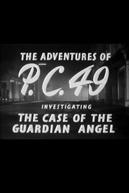 As aventuras de P.C. 49: investigando o caso do Anjo da Guarda (The adventures of P.C. 49: investigating the case of the Guardian Angel)