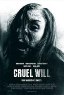 Cruel Will (Cruel Will)