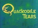 Quackodile Tears (Quackodile Tears)