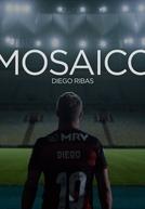 Mosaico - Um documentário de Diego Ribas (Mosaico - Um documentário de Diego Ribas)