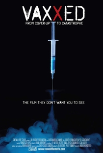 Vaxxed: From Cover-Up to Catastrophe - Poster / Capa / Cartaz - Oficial 1