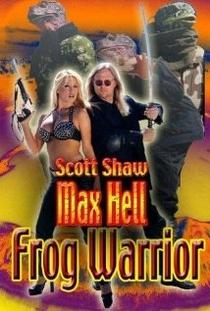 Max Hell Frog Warrior - Poster / Capa / Cartaz - Oficial 1