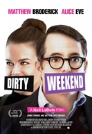Encontro Selvagem (Dirty Weekend)