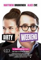Encontro Selvagem (Dirty Weekend)