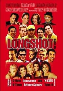 Longshot - Poster / Capa / Cartaz - Oficial 1