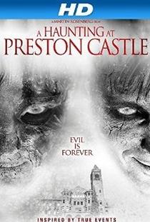 Preston Castle - Poster / Capa / Cartaz - Oficial 1