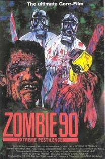 Zombie '90: Extreme Pestilence - Poster / Capa / Cartaz - Oficial 2