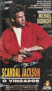 Scandal Jackson - O Vingador - Poster / Capa / Cartaz - Oficial 1