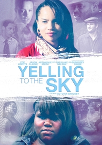 Yelling to the Sky - Poster / Capa / Cartaz - Oficial 3