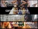 Carnaval Devoto (Carnaval Devoto)