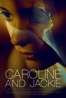 Caroline and Jackie (Caroline and Jackie)