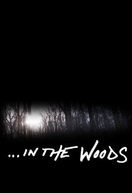 In the Woods (In the Woods)