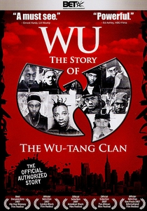 Wu: The Story of the Wu-Tang Clan - Poster / Capa / Cartaz - Oficial 1