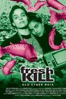 Fresh Kill (Fresh Kill)