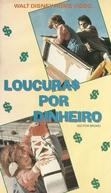 Loucuras Por Dinheiro (Save the Dog!)