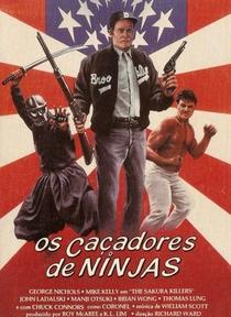 Os Caçadores de Ninjas - Poster / Capa / Cartaz - Oficial 1
