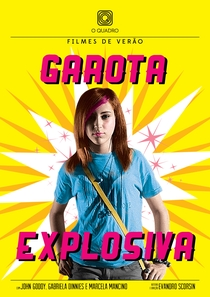 Garota Explosiva - Poster / Capa / Cartaz - Oficial 1